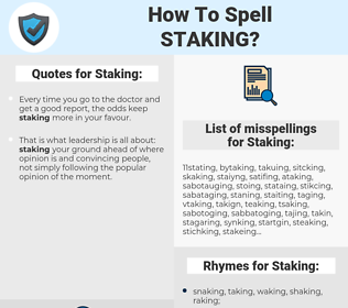 Staking, spellcheck Staking, how to spell Staking, how do you spell Staking, correct spelling for Staking