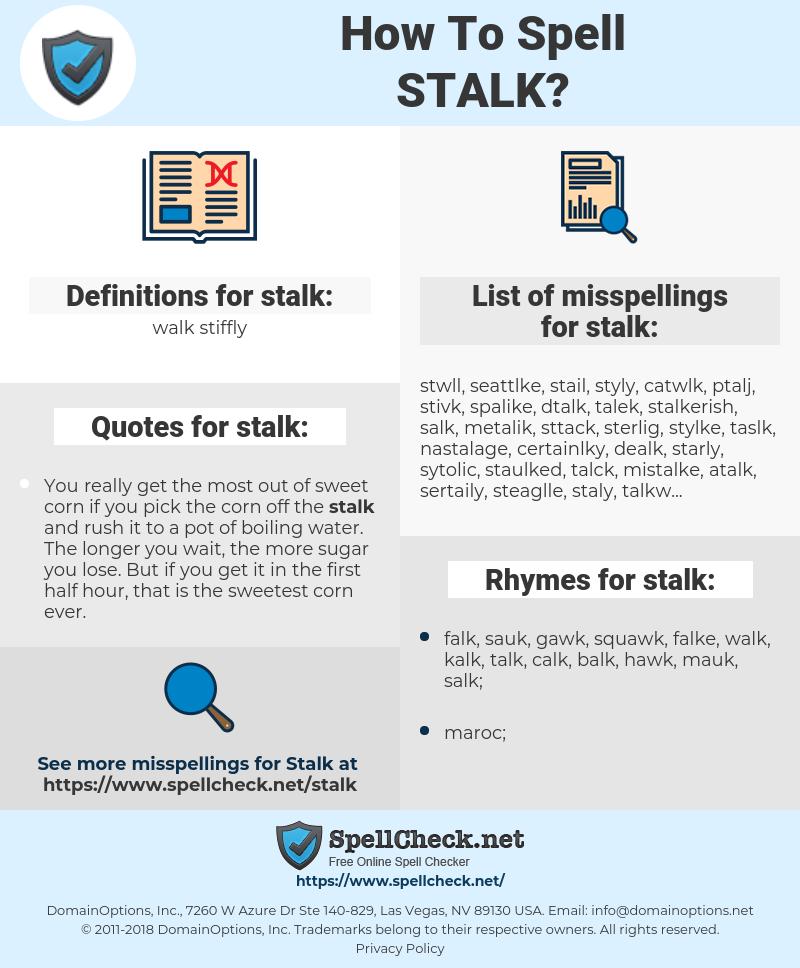 stalk, spellcheck stalk, how to spell stalk, how do you spell stalk, correct spelling for stalk
