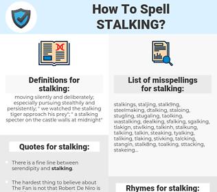 stalking, spellcheck stalking, how to spell stalking, how do you spell stalking, correct spelling for stalking