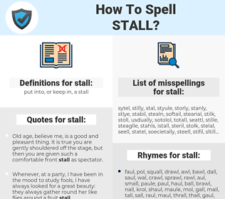 stall, spellcheck stall, how to spell stall, how do you spell stall, correct spelling for stall