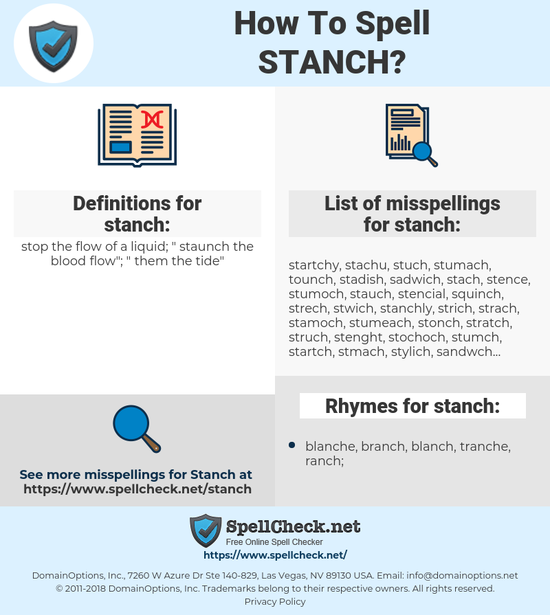 stanch, spellcheck stanch, how to spell stanch, how do you spell stanch, correct spelling for stanch