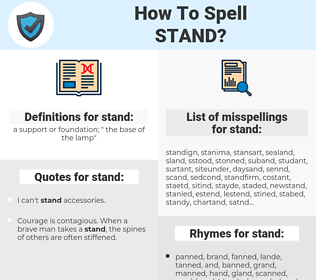 stand, spellcheck stand, how to spell stand, how do you spell stand, correct spelling for stand