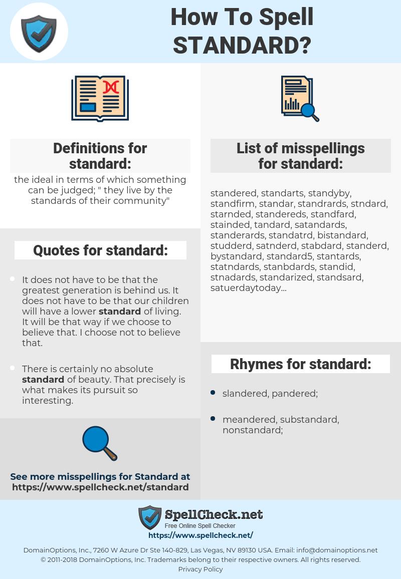 standard, spellcheck standard, how to spell standard, how do you spell standard, correct spelling for standard