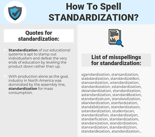 standardization, spellcheck standardization, how to spell standardization, how do you spell standardization, correct spelling for standardization