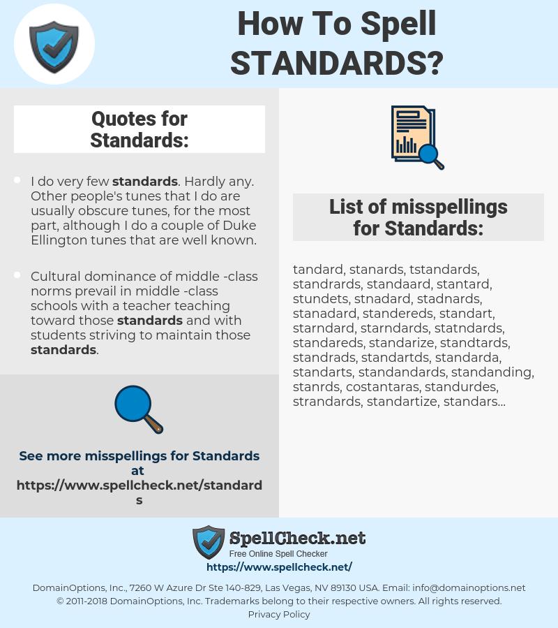 Standards, spellcheck Standards, how to spell Standards, how do you spell Standards, correct spelling for Standards