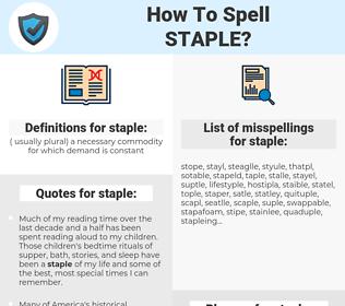 staple, spellcheck staple, how to spell staple, how do you spell staple, correct spelling for staple