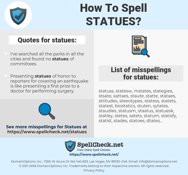 statues, spellcheck statues, how to spell statues, how do you spell statues, correct spelling for statues