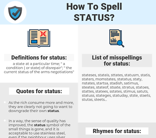 status, spellcheck status, how to spell status, how do you spell status, correct spelling for status