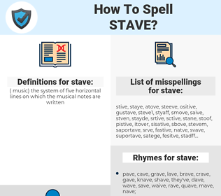 stave, spellcheck stave, how to spell stave, how do you spell stave, correct spelling for stave