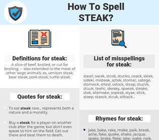 steak, spellcheck steak, how to spell steak, how do you spell steak, correct spelling for steak