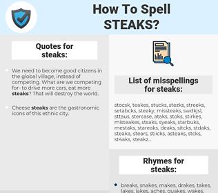 steaks, spellcheck steaks, how to spell steaks, how do you spell steaks, correct spelling for steaks