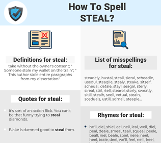 steal, spellcheck steal, how to spell steal, how do you spell steal, correct spelling for steal