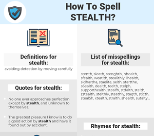 stealth, spellcheck stealth, how to spell stealth, how do you spell stealth, correct spelling for stealth