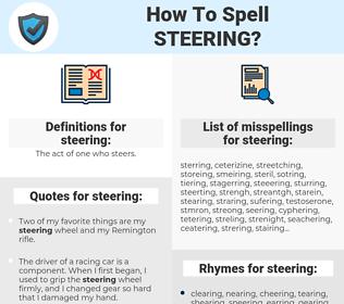 steering, spellcheck steering, how to spell steering, how do you spell steering, correct spelling for steering