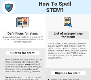 stem, spellcheck stem, how to spell stem, how do you spell stem, correct spelling for stem