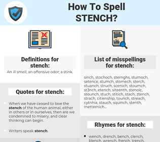 stench, spellcheck stench, how to spell stench, how do you spell stench, correct spelling for stench