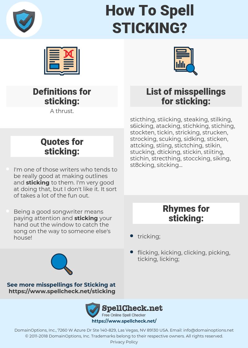 sticking, spellcheck sticking, how to spell sticking, how do you spell sticking, correct spelling for sticking