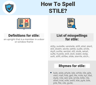 stile, spellcheck stile, how to spell stile, how do you spell stile, correct spelling for stile