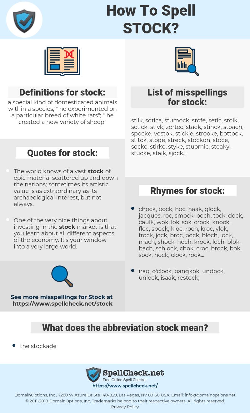 stock, spellcheck stock, how to spell stock, how do you spell stock, correct spelling for stock