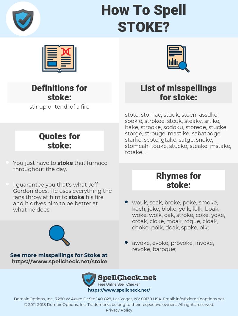 stoke, spellcheck stoke, how to spell stoke, how do you spell stoke, correct spelling for stoke