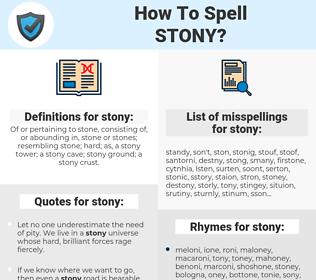stony, spellcheck stony, how to spell stony, how do you spell stony, correct spelling for stony