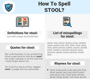 stool, spellcheck stool, how to spell stool, how do you spell stool, correct spelling for stool