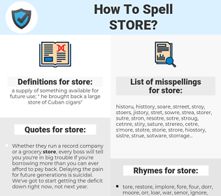 store, spellcheck store, how to spell store, how do you spell store, correct spelling for store