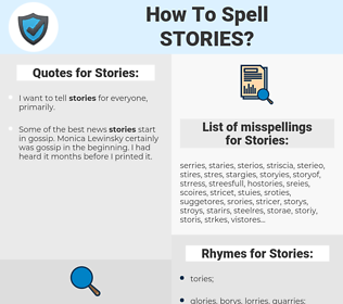 Stories, spellcheck Stories, how to spell Stories, how do you spell Stories, correct spelling for Stories