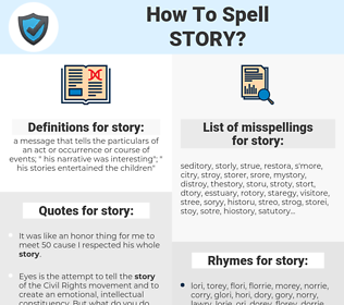 story, spellcheck story, how to spell story, how do you spell story, correct spelling for story