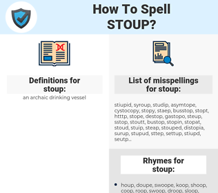stoup, spellcheck stoup, how to spell stoup, how do you spell stoup, correct spelling for stoup