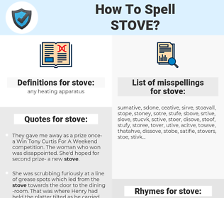 stove, spellcheck stove, how to spell stove, how do you spell stove, correct spelling for stove