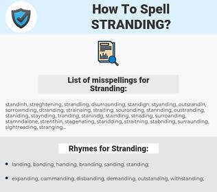 Stranding, spellcheck Stranding, how to spell Stranding, how do you spell Stranding, correct spelling for Stranding