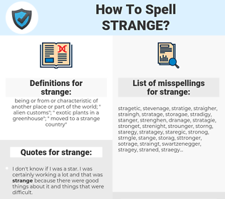 strange, spellcheck strange, how to spell strange, how do you spell strange, correct spelling for strange