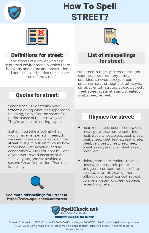street, spellcheck street, how to spell street, how do you spell street, correct spelling for street