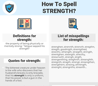 strength, spellcheck strength, how to spell strength, how do you spell strength, correct spelling for strength