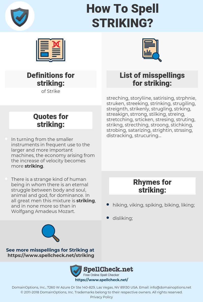 striking, spellcheck striking, how to spell striking, how do you spell striking, correct spelling for striking