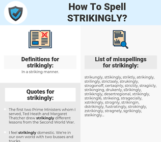 strikingly, spellcheck strikingly, how to spell strikingly, how do you spell strikingly, correct spelling for strikingly