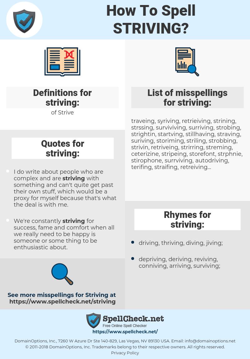 striving, spellcheck striving, how to spell striving, how do you spell striving, correct spelling for striving