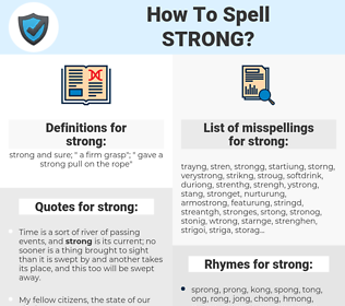 strong, spellcheck strong, how to spell strong, how do you spell strong, correct spelling for strong