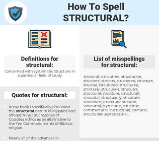 structural, spellcheck structural, how to spell structural, how do you spell structural, correct spelling for structural