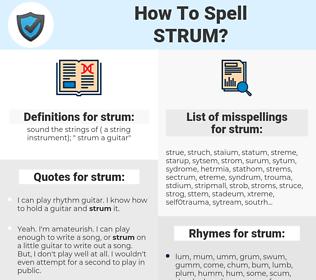 strum, spellcheck strum, how to spell strum, how do you spell strum, correct spelling for strum