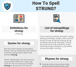 strung, spellcheck strung, how to spell strung, how do you spell strung, correct spelling for strung