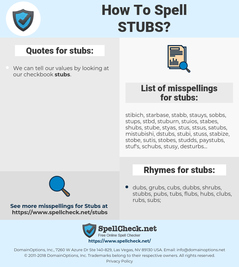 stubs, spellcheck stubs, how to spell stubs, how do you spell stubs, correct spelling for stubs