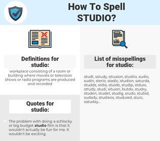 studio, spellcheck studio, how to spell studio, how do you spell studio, correct spelling for studio