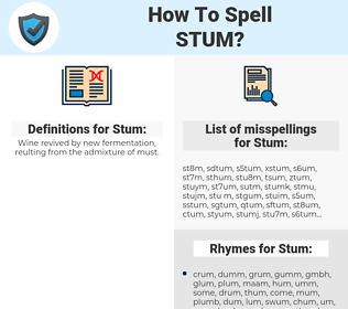 Stum, spellcheck Stum, how to spell Stum, how do you spell Stum, correct spelling for Stum