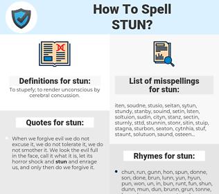 stun, spellcheck stun, how to spell stun, how do you spell stun, correct spelling for stun