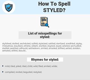 styled, spellcheck styled, how to spell styled, how do you spell styled, correct spelling for styled