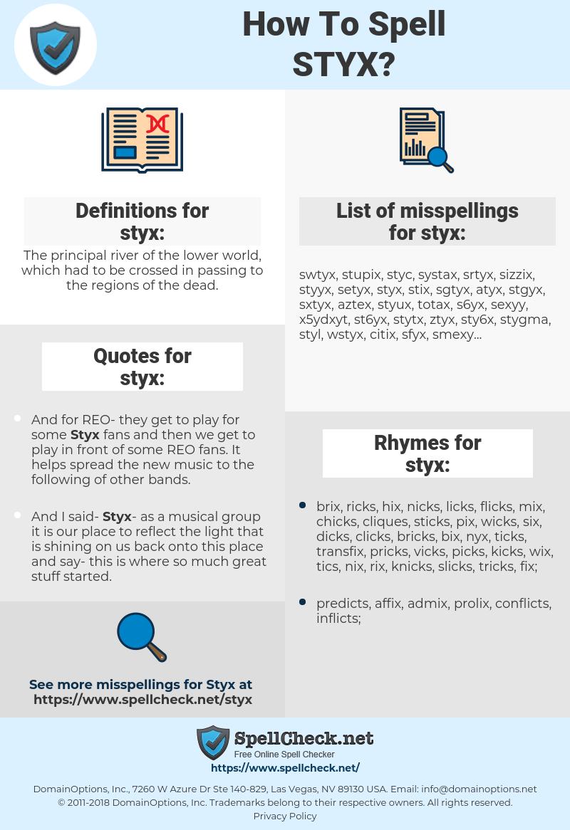 styx, spellcheck styx, how to spell styx, how do you spell styx, correct spelling for styx