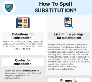 substitution, spellcheck substitution, how to spell substitution, how do you spell substitution, correct spelling for substitution
