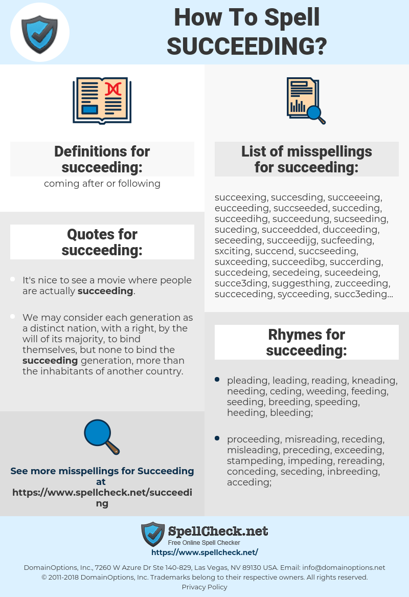 succeeding, spellcheck succeeding, how to spell succeeding, how do you spell succeeding, correct spelling for succeeding